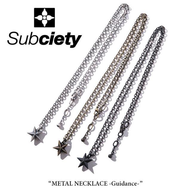 SUBCIETY(サブサエティ) METAL NECKLACE-Guidance- 【2018SUMMER先行予約】 【キャンセル不可】 【104-94246】