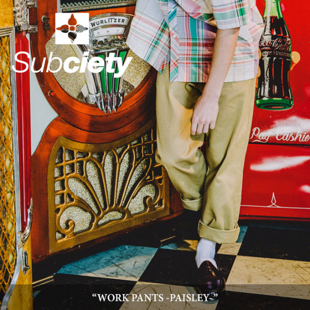 SUBCIETY(サブサエティ) WORK PANTS-PAISLEY- 【2018SUMMER新作】【103-01158】