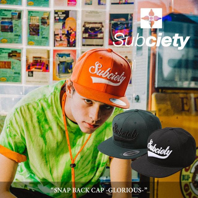 SUBCIETY(サブサエティ) SNAP BACK CAP -GLORIOUS- 【2018SUMMER新作】 【即発送可能】 【103-86055】