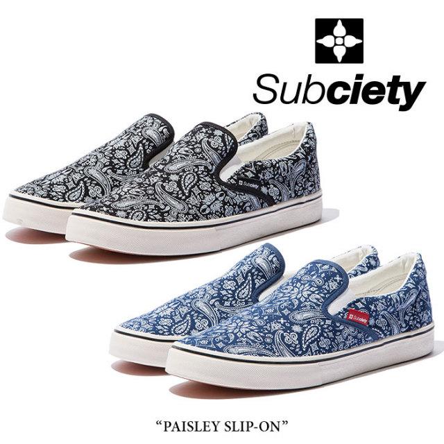 SUBCIETY(サブサエティ) PAISLEY SLIP-ON 【2018SUMMER先行予約】 【送料無料】【キャンセル不可】 【SUBCIETY スニーカー】【10