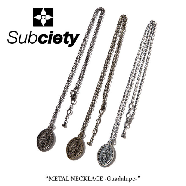 SUBCIETY(サブサエティ) METAL NECKLACE-Guadalupe- 【2018SUMMER先行予約】 【キャンセル不可】 【SUBCIETY ネックレス】 【10