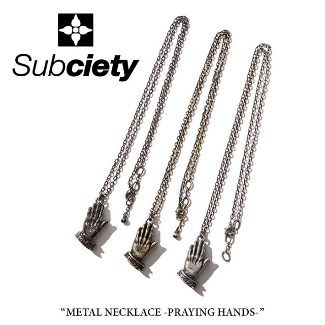 SUBCIETY(サブサエティ) METAL NECKLACE -PRAING HANDS- 【2018SUMMER先行予約】 【SUBCIETY アクセサリー】 【キャンセル不可】