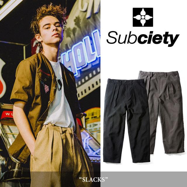 SUBCIETY(サブサエティ) SLACKS 【2018SUMMER先行予約】 【送料無料】【キャンセル不可】 【104-01231】