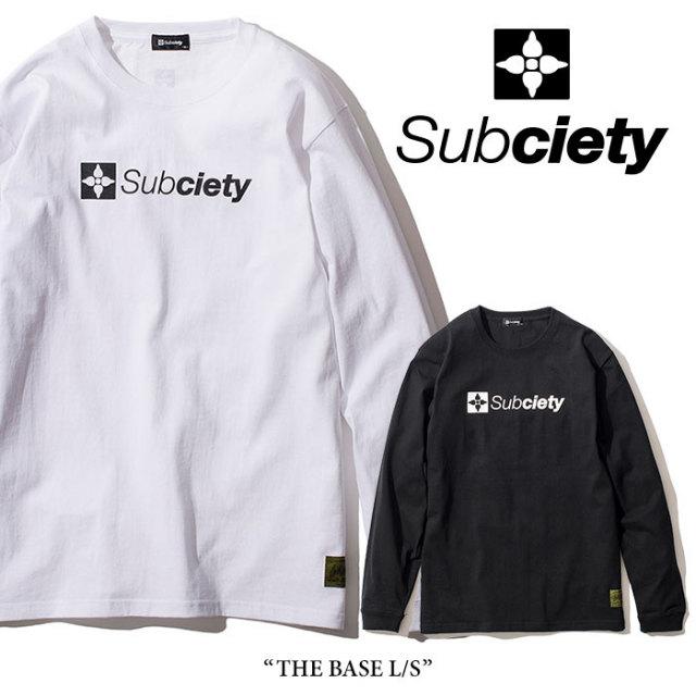 SUBCIETY(サブサエティ) THE BASE L/S 【2018SUMMER新作】【105-44019】