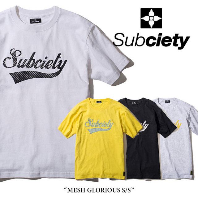 【SALE】 SUBCIETY(サブサエティ) MESH GLORIOUS S/S 【2018SUMMER新作】 【即発送可能】【106-40277】