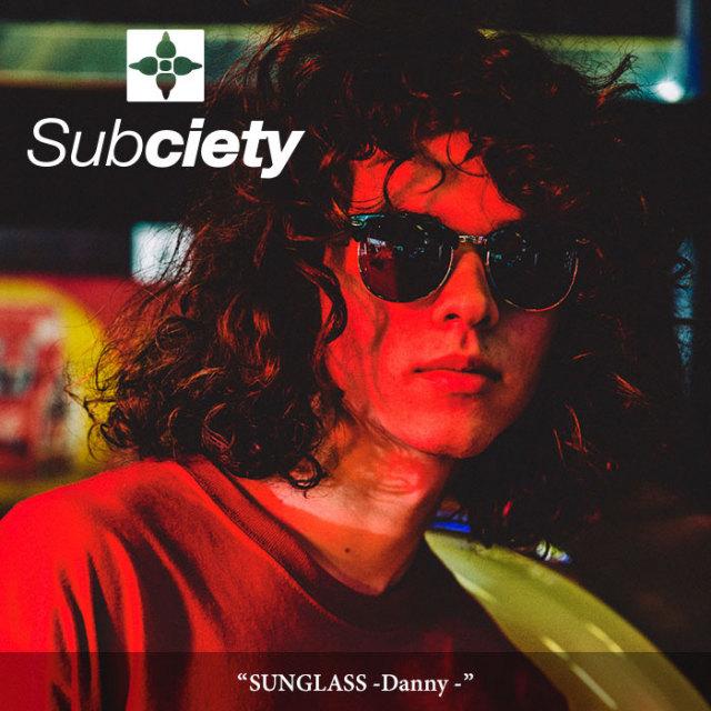 SUBCIETY(サブサエティ) SUNGLASS -Danny- 【2018SUMMER新作】 【即発送可能】 【106-87289】