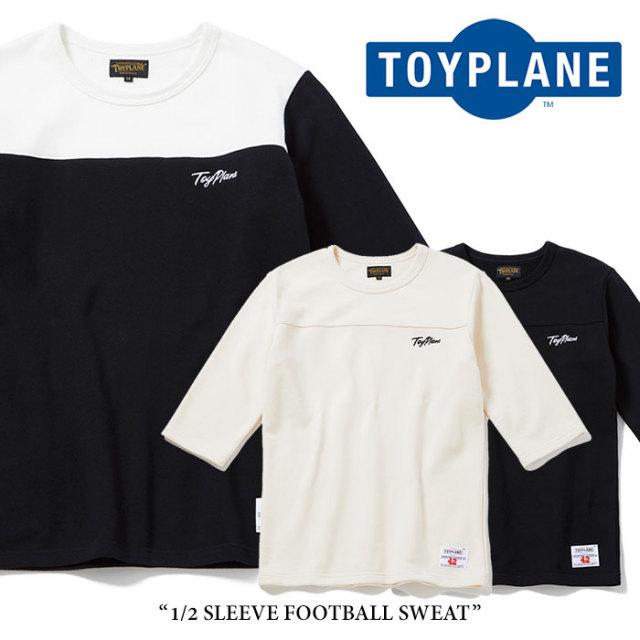 【SALE】 TOYPLANE(トイプレーン) 1/2 SLEEVE FOOTBALL SWEAT 【2018SPRING/SUMMER新作】【TP18-HSW02】