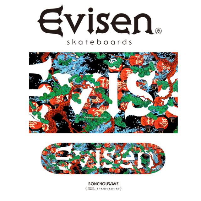 Evisen Skateboards (エヴィセン スケートボード) BONCHOUWAVE 【デッキ スケートボード スケボー】【2021 SPRING&SUMMER COLLECTI