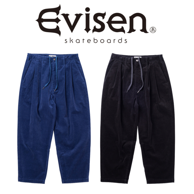 【EVISEN】 Evisen Skateboards (エヴィセン スケートボード)  BOHEMIAN CORD PANTS  【コーデュロイ パンツ】【エビセン スケート
