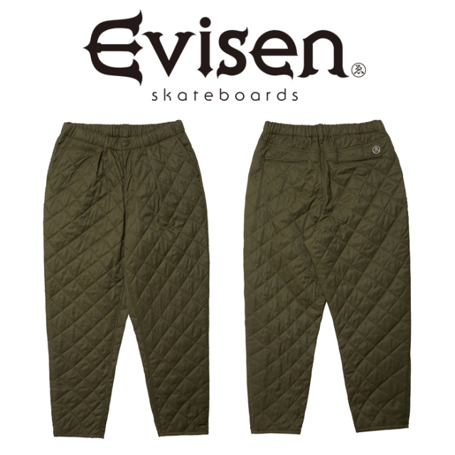 Evisen Skateboards (エヴィセン スケートボード) STRAIGHT INTO BED QUILTING PANTS 【キルティング パンツ】【2020FALL&WINTER C