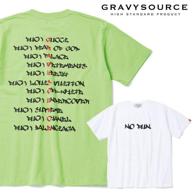 GRAVYSOURCE(グレイヴィーソース) NO FUN TEE 【2019SUMMER/AUTUMN先行予約】【キャンセル不可】 【GS19-NTE08】【Tシャツ】