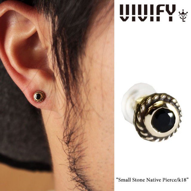 【2015 2nd EXHIBITION 先行予約】 VIVIFY(ヴィヴィファイ) Small Stone Native Pierce/k18 【送料無料】【キャンセル不可】 【