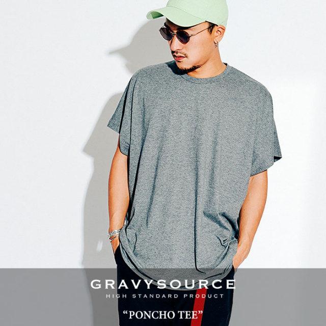 GRAVYSOURCE(グレイヴィーソース) PONCHO TEE 【2018HOLIDAY/SPRING先行予約】 【キャンセル不可】 【GS18-HCS11】