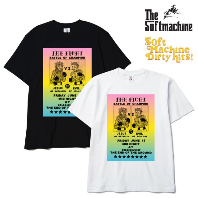 SOFTMACHINE(ソフトマシーン) THE FIGHT-T(T-SHIRTS)(2014) 【SOFTMACHINE DIRTY HITS 先行予約】【キャンセル不可】【Tシャツ】