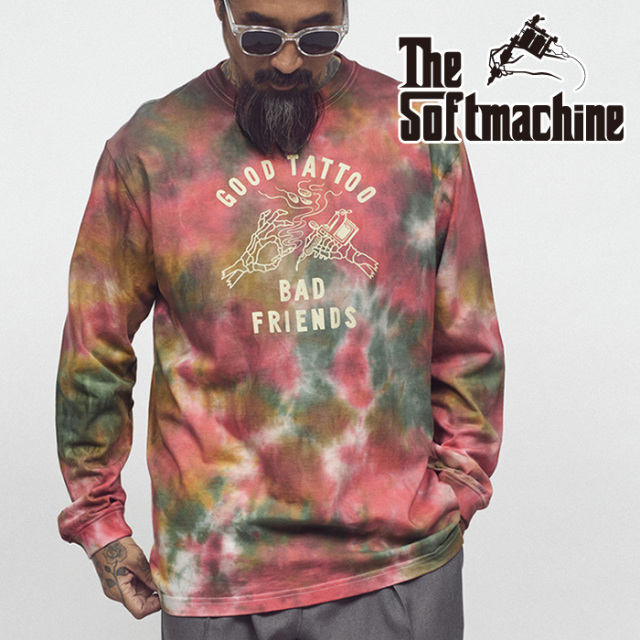 SOFTMACHINE(ソフトマシーン) BAD FRIENDS L/S(TIE DYE L/S T-SHIRTS) 【Tシャツ 長袖】【レッド ブルー パープル タトゥー】【202
