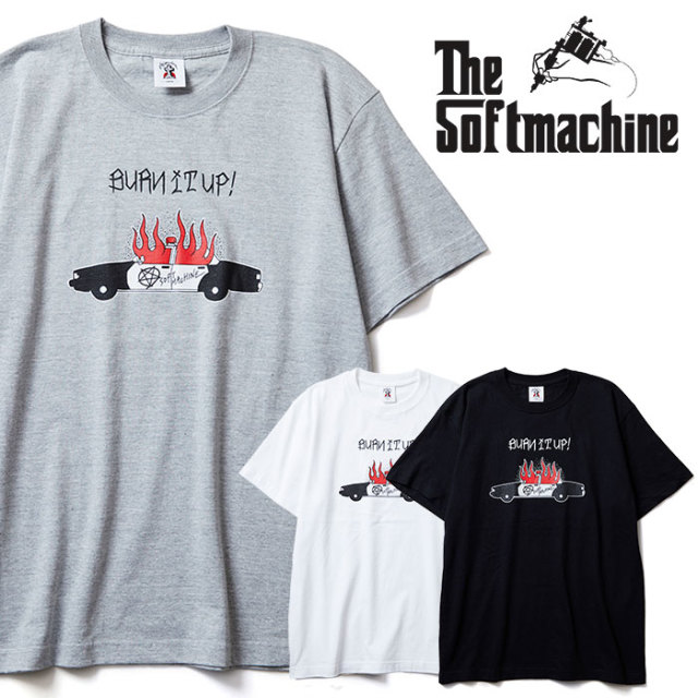 SOFTMACHINE(ソフトマシーン) BURN UP-T 【Tシャツ】【ホワイト ブラック グレー タトゥー】【2020SPRING&SUMMER先行予約】【キャ