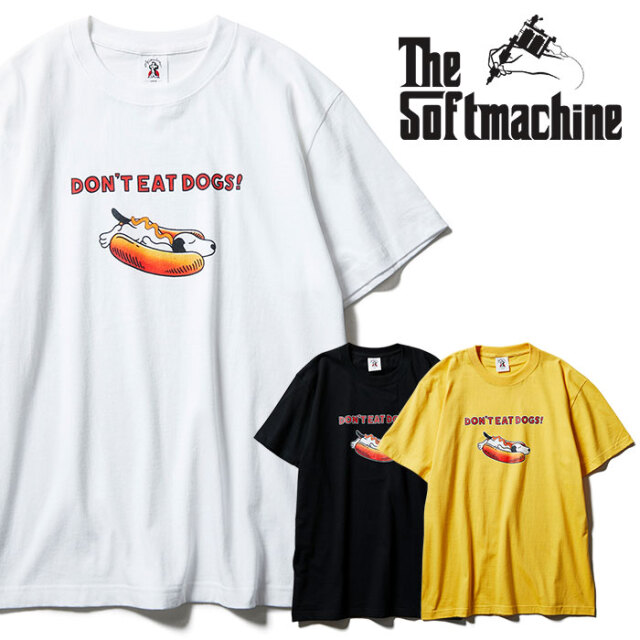 SOFTMACHINE(ソフトマシーン) NOT HOTDOG-T 【Tシャツ 半袖】【ブラック ホワイト イエロー タトゥー】【2021 SPRING&SUMMER先行予