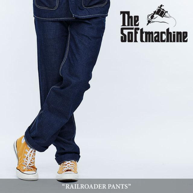 SOFTMACHINE(ソフトマシーン) RAILROADER PANTS(DENIM PANTS) 【2018SPRING/SUMMER先行予約】 【キャンセル不可】【送料無料】
