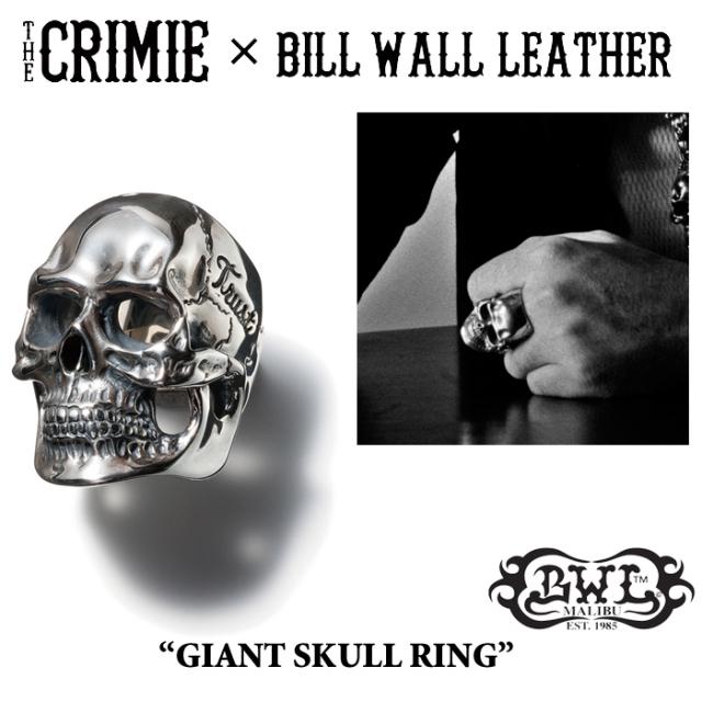 【SPRING予約商品】 CRIMIE(クライミー)×BILL WALL LEATHER GIANT SKULL RING 【送料無料】 【キャンセル不可】