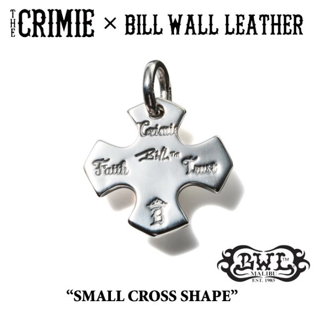 【WINTER予約商品】 CRIMIE(クライミー)×BILL WALL LEATHER SMALL CROSS SHAPE 【送料無料】 【キャンセル不可】