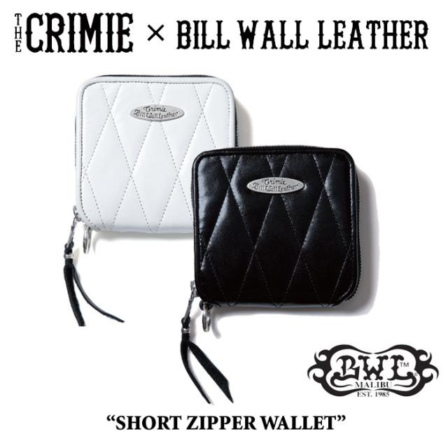 【WINTER予約商品】 CRIMIE(クライミー)×BILL WALL LEATHER SHORT ZIPPER WALLET 【送料無料】 【キャンセル不可】