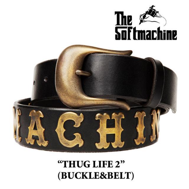 SOFTMACHINE(ソフトマシーン) THUGLIFE2 (BUCKLE+BELT) 【先行予約】 【キャンセル不可】【送料無料】 【レザーベルト】