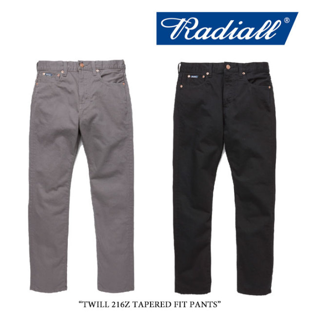 RADIALL(ラディアル) TWILL 216Z TAPERED FIT PANTS 【2017AUTUMN/WINTER新作】 【送料無料】【即発送可能】 【RADIALL パンツ】