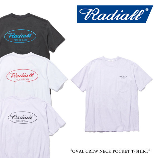 RADIALL(ラディアル) OVAL CREW NECK POCKET T-SHIRT 【2018 SPRING&SUMMER新作】 【送料無料】【即発送可能】 【RADIALL Tシャ