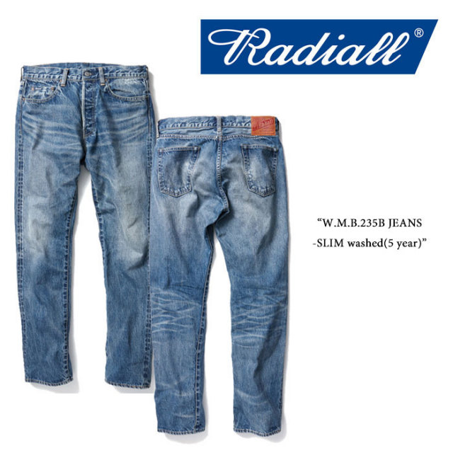 RADIALL(ラディアル) W.M.B.235B JEANS-SLIM washed(5 year) 【RADIALL USED加工 デニムパンツ】 【送料無料】 【RADIALL 正規取