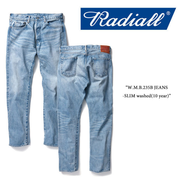 RADIALL(ラディアル) W.M.B.235B JEANS-SLIM washed(10 year) 【RADIALL USED加工 デニムパンツ】 【送料無料】 【RADIALL 正規