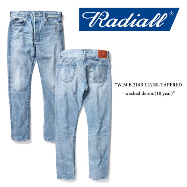 RADIALL(ラディアル) W.M.B.216B JEANS-TAPERED -washed denim(10 year) 【RADIALL USED加工 デニムパンツ】 【送料無料】 【RAD