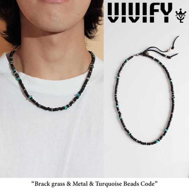 VIVIFY(ヴィヴィファイ)(ビビファイ) Brack grass & Metai & Turquoise Beads Code 【オーダーメイド 受注生産】【キャンセル不可