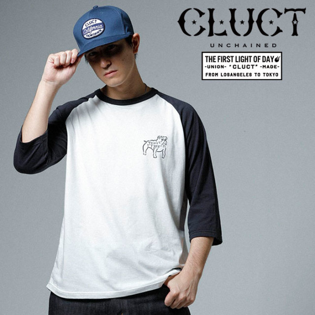 CLUCT(クラクト) BULLDOG 3/4 RAGLAN 【2019SPRING先行予約】【キャンセル不可】 【#02931】【カットソー】