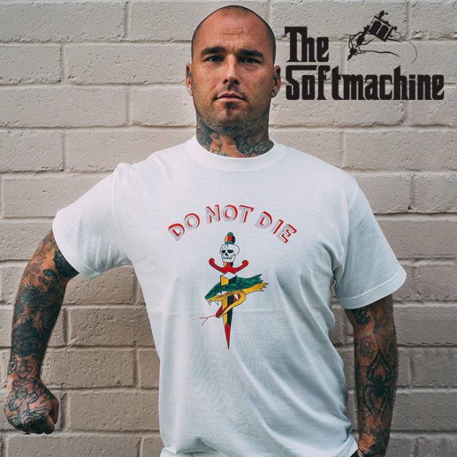 SOFTMACHINE(ソフトマシーン) DO NOT DIE-T(T-SHIRTS) 【2019SPRING&SUMMER先行予約】【キャンセル不可】【プリントTシャツ】