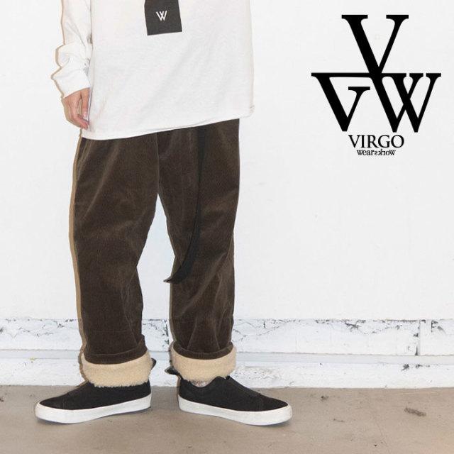【SALE20%OFF】 VIRGO ヴァルゴ バルゴ DAD:G CORDUROY BOA PT 【コーデュロイボア パンツ】【2019 LATE FALL&WINTER新作】【VG-P