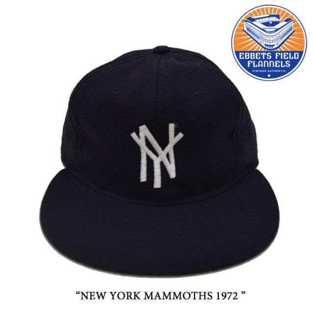 EBBETS FIELD FLANNELS(エベッツフィールドフランネルズ) NEW YORK MAMMOTHS 1972 【EBBETS FIELD FLANNELS ウールキャップ】