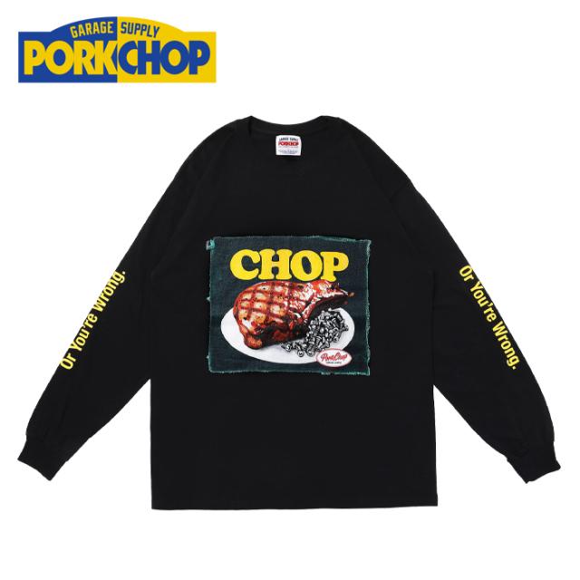 PORKCHOP GARAGE SUPPLY(ポークチョップ ガレージサプライ) CHOP L/S TEE 【プリント ロンT 長袖 Tシャツ】