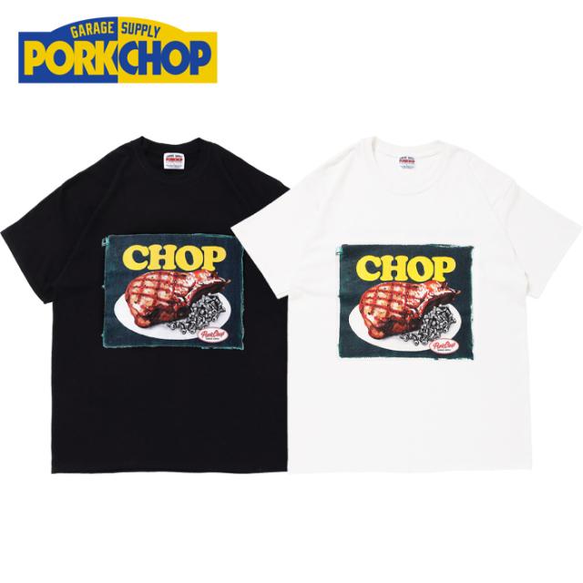 PORKCHOP GARAGE SUPPLY(ポークチョップ ガレージサプライ) CHOP TEE 【プリント Tシャツ 半袖】