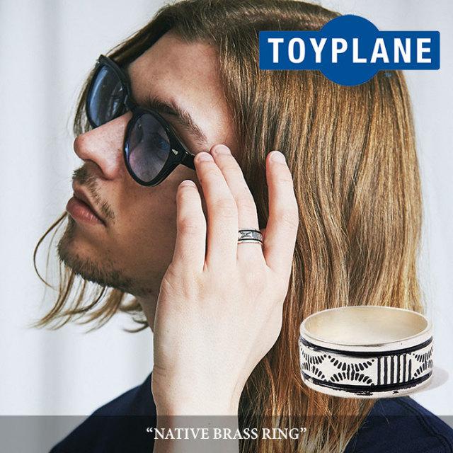 TOYPLANE(トイプレーン) NATIVE BRASS RING 【2018SUMMER/FALL先行予約】 【キャンセル不可】 【TOYPLANE リング】 【TP18-NAC0