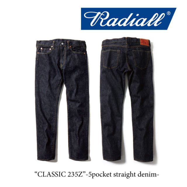 RADIALL(ラディアル) CLASSIC 235Z(スリムデニムパンツ) 【送料無料】 【RA-16AW-PT002】 【RADIALL デニム】 【RADIALL 正規
