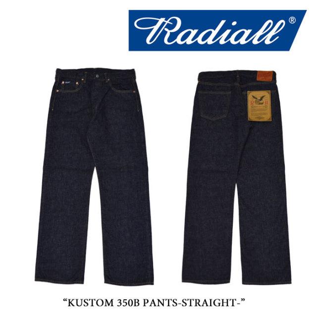 RADIALL(ラディアル) KUSTOM 350B -STRAIGHT FIT PANTS- 【RADIALL ストレートデニムパンツ】 【送料無料】 【RAD-DNM-PT005】