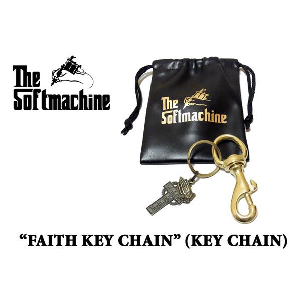 SOFTMACHINE(ソフトマシーン) FAITH KEY CHAIN(キーチェーン) 【先行予約】【キャンセル不可】