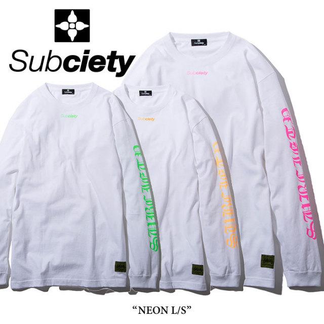 SUBCIETY(サブサエティ) NEON L/S 【2017AUTUMN新作】 【即発送可能】 【SUBCIETY ロングスリーブTシャツ】【103-44138】