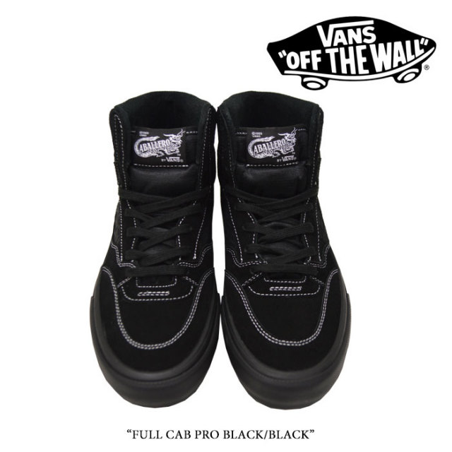 【VANS(バンズ)】 FULL CAB PRO BLACK/BLACK 【即発送可能】【送料無料】 【VAVS スニーカー】 【VN0A3472BKA】