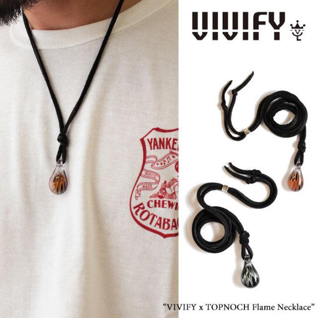 【2015 2nd EXHIBITION 先行予約】 VIVIFY(ヴィヴィファイ) VIVIFY x TOPNOCH Flame Necklace 【送料無料】【キャンセル不可】
