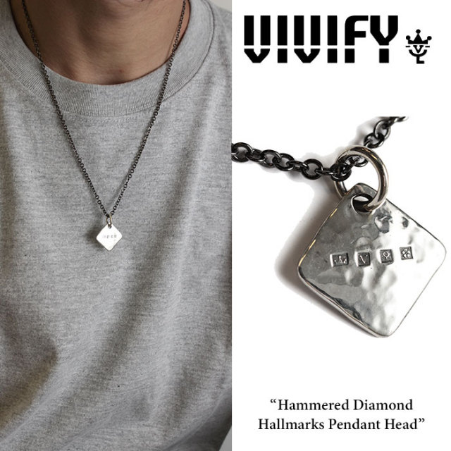VIVIFY(ヴィヴィファイ) Hammered Diamond Hallmarks Pendant Head 【2016 2nd EXHIBITION 先行予約】 【キャンセル不可】 【職