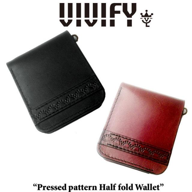 VIVIFY(ヴィヴィファイ) Pressed pattern Half fold Wallet 【予約商品】【キャンセル不可】 【二つ折り ウォレット】【VFO-089