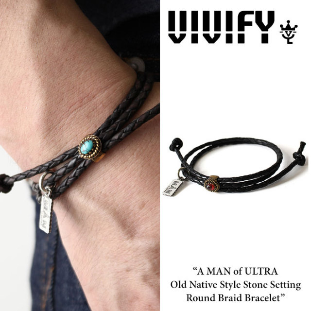 VIVIFY(ヴィヴィファイ) A MAN of ULTRA Old Native Style Stone Setting Round Braid Bracelet 【2016 2nd EXHIBITION 先行予約