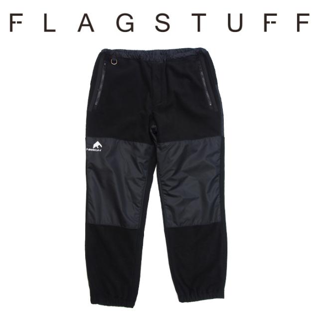 F-LAGSTUF-F(フラグスタフ) FLEECE PANTS 【2018 AUTUMN&WINTER COLLECTION】 【F-LAGSTUF-F】 【フラグスタフ】【フラッグスタ