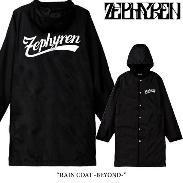 ZEPHYREN(ゼファレン) RAIN COAT -BEYOND- 【2018SUMMER先行予約】 【キャンセル不可】 【Z16AJ09】